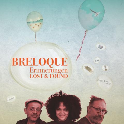 BRELOQUE – Erinnerungen / lost & found