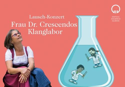 Frau Dr. Crescendos Klanglabor
